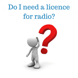 Do I need a radio licence?