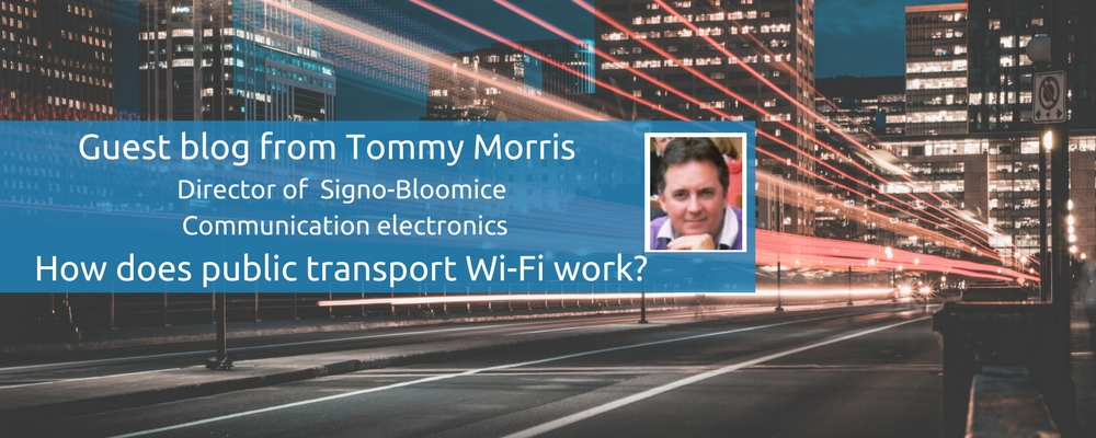 How does public transport Wi-Fi work - Tommy Morris Signo-Bloomice