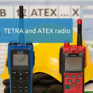 TETRA and ATEX radio for use in hazardous environments
