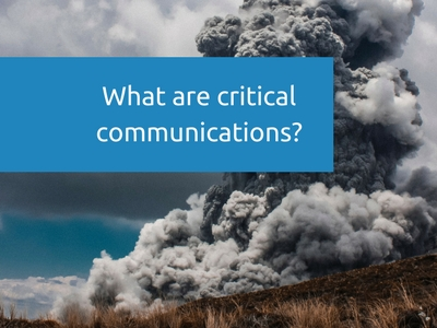 What are critical communications_