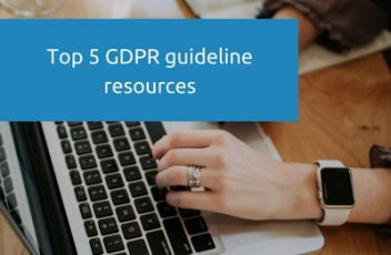 Top 5 GDPR guideline resources
